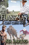 Flankman (A Crow Creek Novel) (Volume 5) - Nya Rawlyns