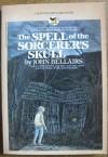 Spell of the Sorcerer's Skull, The - John Bellairs