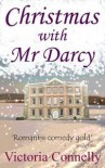 Christmas with Mr Darcy - Victoria Connelly