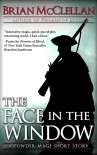 The Face in the Window: A Powder Mage Short Story (Powder Mage series) - Brian McClellan