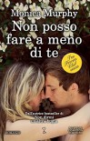 Non posso fare a meno di te (The Private Club Series Vol. 1) - Monica Murphy