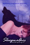 Sleepwalker (Branches of Emrys Book 1) - Emily A. Lawrence, Brandy L. Rivers