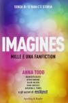 Imagines - Anna Todd
