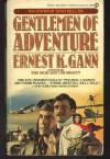 Gentlemen of Adventure (Signet) - Ernest K. Gann