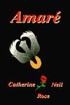 Amare - Catherine Rose, Neil Rose