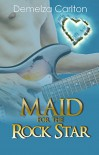 Maid for the Rock Star (Romance Island Resort Series Book 1) - Demelza Carlton