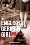 The English German Girl: A Novel - Jake Wallis Simons