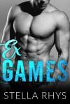 Ex Games - Stella Rhys