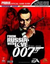 James Bond 007: From Russia With Love: Prima Official Game Guide - Prima Publishing, Nelson Taruc, Kaizen Media Group