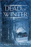 Dead of Winter - Annelise Ryan