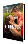 I think I love you - Iris Blobel
