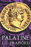 Palatine: The Four Emperors Series, Book I (The Karnac Library) - L. J. Trafford