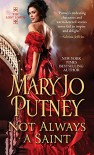 Not Always a Saint (The Lost Lords series Book 7) - Mary Jo Putney