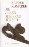Die Villen der Frau Hürsch - Alfred Komarek