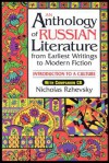 An Anthology of Russian Literature from Earliest Writings to Modern Fiction: Introduction to a Culture [With CD-ROM] - Nicholas Rzhevsky