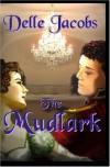 The Mudlark - Delle Jacobs