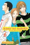 Kimi ni Todoke: From Me to You, Vol. 6 - Karuho Shiina