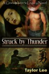 Struck by Thunder - Taylor Lee