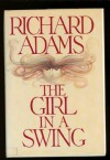 The Girl in a Swing - Richard Adams
