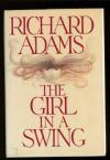 The Girl in a Swing - Richard Adams