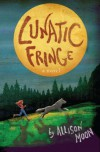 Lunatic Fringe - Allison Moon