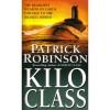 Kilo Class (Admiral Arnold Morgan, #2) - Patrick Robinson