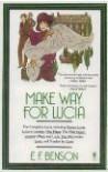 Make Way for Lucia - E.F. Benson