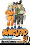 Naruto volume 21 - Masashi Kishimoto