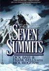 Seven Summits - Dick Bass, Frank Wells, Rick Ridgeway