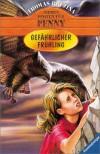 Gefährlicher Frühling - Thomas Brezina