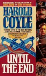 Until the End - Harold Coyle