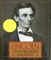 Lincoln: A Photobiography (Houghton Mifflin social studies) - Russell Freedman
