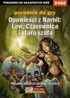 Opowieści z Narnii: Lew, Czarownica i stara szafa - poradnik do gry - Kurowiak Maciej Shinobix