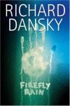 Firefly Rain - Richard Dansky