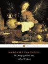 The Blazing World and Other Writings - Kate Lilley, Margaret Cavendish