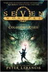The Colossus Rises (Seven Wonders Series #1) -