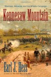 Kennesaw Mountain: Sherman, Johnston, and the Atlanta Campaign (Civil War America) - Earl J. Hess