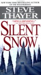 Silent Snow - Steve Thayer