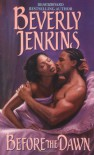 Before the Dawn - Beverly Jenkins