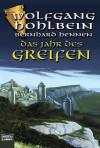 Das Jahr des Greifen. Drei Romane in einem Band - Wolfgang Hohlbein, Bernhard Hennen
