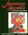 Japanese Accents in Western Interiors - Peggy Landers Rao;Jean Mahoney