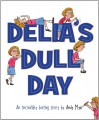 Delia's Dull Day - Andy Myer