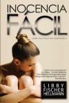 Inocencia Facil - Libby Fischer Hellmann, Stella Ashland, Gely Rivas