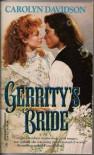 Gerrity's Bride - Carolyn Davidson