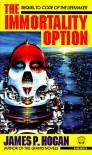 Immortality Option - James P. Hogan