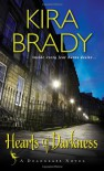 Hearts of Darkness (Deadglass) - Kira Brady