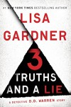 3 Truths and a Lie: A Detective D. D. Warren Story (Kindle Single) - Lisa Gardner