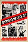 Nazisploitation!: The Nazi Image in Low-Brow Cinema and Culture - Elizabeth Bridges, Elizabeth Bridges, Kristin T. Vander Lugt