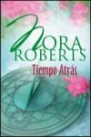 Tiempo atrás - Nora Roberts