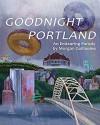 Goodnight Portland - Morgan Guillaume